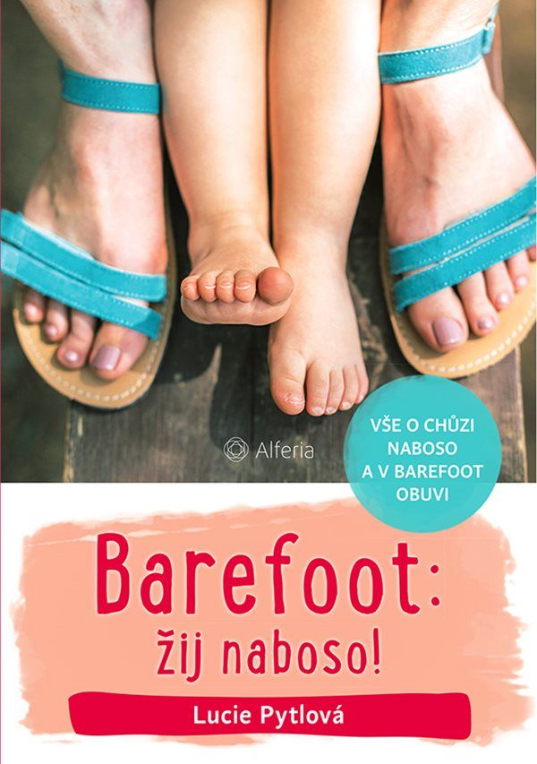 Barefoot Kniha Barefoot: žij naboso! bosá
